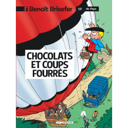 BENOÎT BRISEFER - 12 - CHOCOLATS ET COUPS FOURRÉS