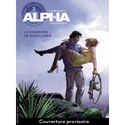 ALPHA - 13 - LE SYNDROME DE MARACAMBA