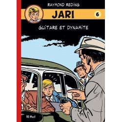 JARI (BD MUST) - 6 - GUITARE ET DYNAMITE