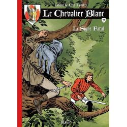 CHEVALIER BLANC (LE) (BD MUST) - 9 - LE SIGNE FATAL
