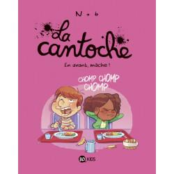 LA CANTOCHE, TOME 05 - EN AVANT, MÂCHE !