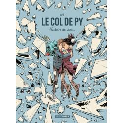 COL DE PY (LE) - LE COL DE PY - HISTOIRE DE VIES...