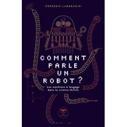 COMMENT PARLE UN ROBOT ? -...