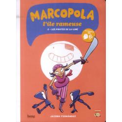 MARCOPOLA L'ÎLE RAMEUSE - 2 - LES PIRATES DE LA LUNE