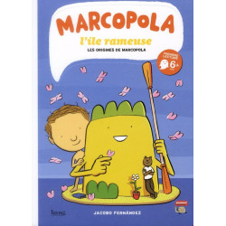 MARCOPOLA L'ÎLE RAMEUSE - 1 - LES ORIGINES DE MARCOPOLA