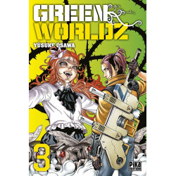 GREEN WORLDZ - TOME 3