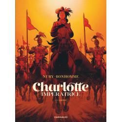 CHARLOTTE IMPÉRATRICE - 2 - L'EMPIRE