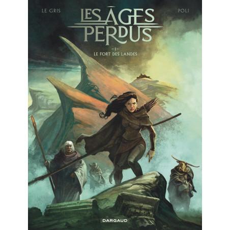 LES ÂGES PERDUS - TOME 1 - LE FORT DES LANDES