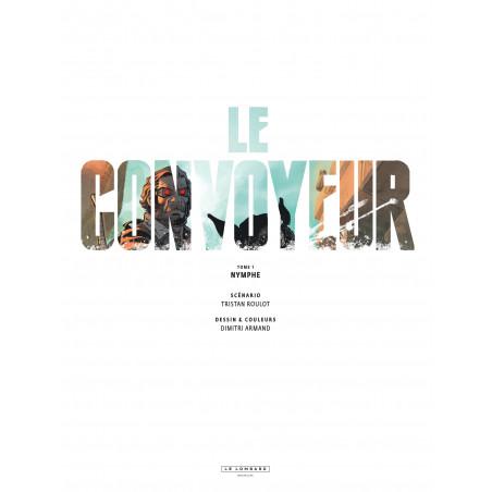 LE CONVOYEUR - TOME 1 - NYMPHE