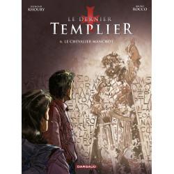 DERNIER TEMPLIER (LE) - 6 - LE CHEVALIER MANCHOT