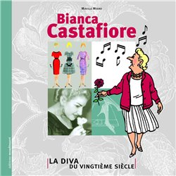 TINTIN - DIVERS - BIANCA CASTAFIORE - LA DIVA DU VINGTIÈME SIÈCLE