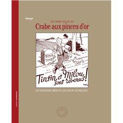 TINTIN - DIVERS - 9 - DU CRABE ROUGE AU CRABE AUX PINCES D'OR