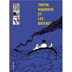 TINTIN - DIVERS - TINTIN, HADDOCK ET LES BATEAUX