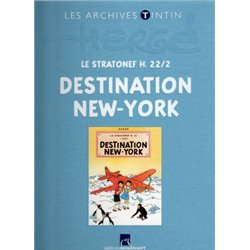 TINTIN (LES ARCHIVES - ATLAS 2010) - 28 - LE STRATONEF H. 222 : DESTINATION NEW-YORK