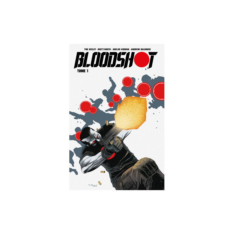 BLOODSHOT (SÉRIE DE 2019) - TOME 1