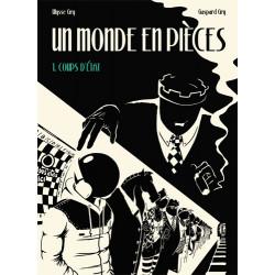 UN MONDE EN PIÈCES - 1 - COUPS D'ÉTAT