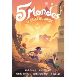 5 MONDES - 4 - LE CHANT DE L'AMBRE