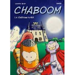 CHABOOM - LE CHÂTEAU HANTÉ