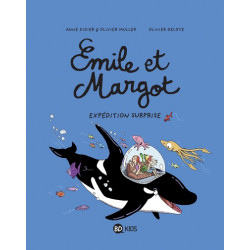 ÉMILE ET MARGOT, TOME 10 - EXPÉDITION SURPRISE