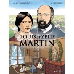 LOUIS ET ZÉLIE MARTIN - PLUS DIGNES DU CIEL QUE DE LA TERRE