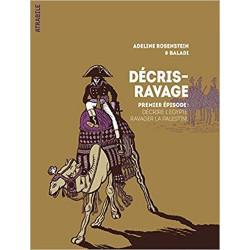 DÉCRIS-RAVAGE - 1 - PREMIER ÉPISODE : DÉCRIRE L'ÉGYPTE, RAVAGER LA PALESTINE