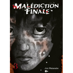MALÉDICTION FINALE - TOME 3