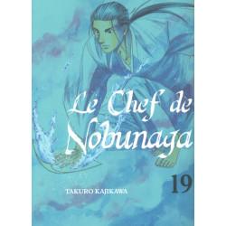 CHEF DE NOBUNAGA (LE) - TOME 19