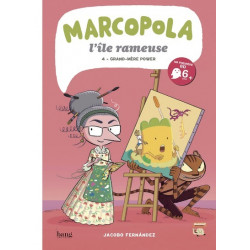 MARCOPOLA L'ÎLE RAMEUSE - TOME 4 GRAND-MÈRE POWER