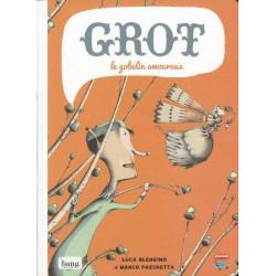 GROT - LE GOBELIN AMOUREUX