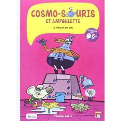 COSMO-SOURIS ET AMPOULETTE - TOME 2 POULET EN VUE