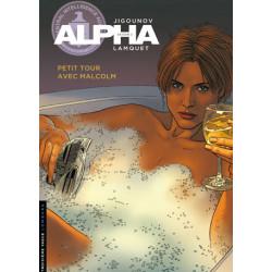 ALPHA - 12 - PETIT TOUR AVEC MALCOLM