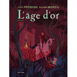 L'ÂGE D'OR - TOME 2