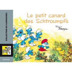 CARROUSEL - TOME 1 - LE PETIT CANARD DES SCHTROUMPFS