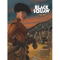 BLACK SQUAW - TOME 1 - NIGHT HAWK (EDITION SPÉCIALE)