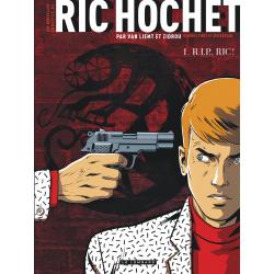 LES NOUVELLES ENQUÊTES DE RIC HOCHET - TOME 1 - R.I.P. RIC ! (VERSION À 5 EUROS)