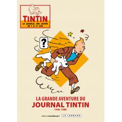 (DOC) JOURNAL TINTIN - 8 - LA GRANDE AVENTURE DU JOURNAL TINTIN - 1946-1988