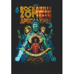 ROCKABILLY ZOMBIE APOCALYPSE - 3 - L'EMPIRE DU SOLEIL NOIR