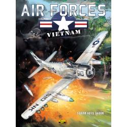 AIR FORCE VIETNAM - TOME 3 - BRINK HOTEL SAIGON