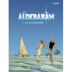 ALDEBARAN - TOME 1 - CATASTROPHE (LA) (OP LEO )