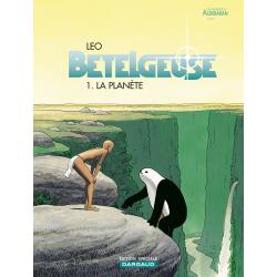 BÉTELGEUSE - TOME 1 - PLANÈTE (LA) (OP LEO)