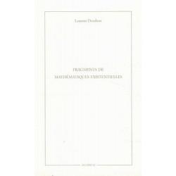 FRAGMENTS DE MATHÉMATIQUES EXISTENTIELLES