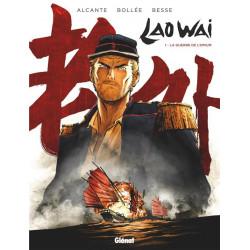 LAOWAI - 1 - LA GUERRE DE L'OPIUM