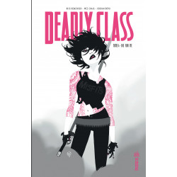 DEADLY CLASS - 4 - DIE FOR ME