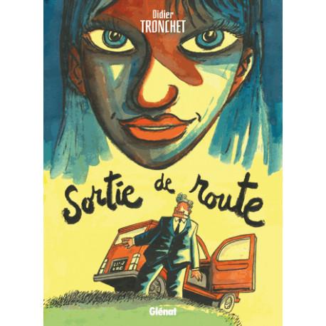 SORTIE DE ROUTE (TRONCHET) - SORTIE DE ROUTE
