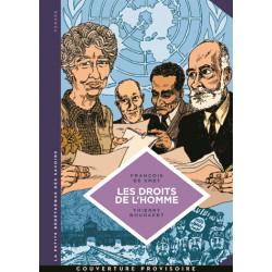 PETITE BÉDÉTHÈQUE DES SAVOIRS (LA) - 16 - LES DROITS DE L'HOMME - UNE IDÉOLOGIE MODERNE