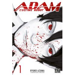 ADAM - L'ULTIME ROBOT - TOME 1