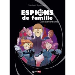 ESPIONS DE FAMILLE - TOME 7