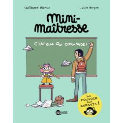 MINI MAÎTRESSE, TOME 01 - C'EST ELLE QUI COMMANDE !