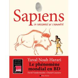 SAPIENS - TOME 1 - LA NAISSANCE DE L'HUMANITÉ