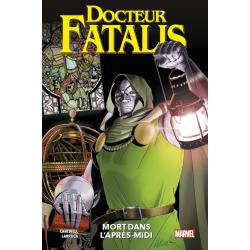 DOCTEUR FATALIS: MORT DANS...